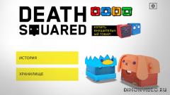 Death Squared 1.0.0