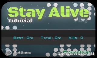 Stay Alive Pro