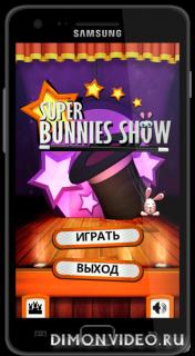 Super Bunnies Show
