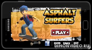Asphalt Surfers