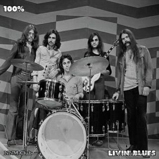 Livin' Blues - 100% Livin' Blues