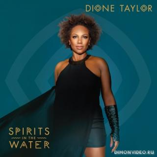 Dione Taylor - Spirits in the Water (2020)