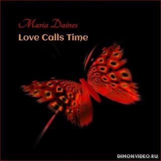 Maria Daines - Love Calls Time (2021)