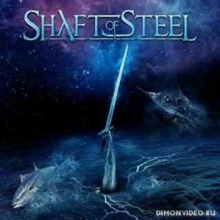 Shaft Of Steel - Дискография - 2014-2020 (2 Релиза)