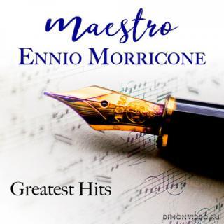 Ennio Morricone - Maestro Ennio Morricone Greatest Hits
