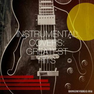VA - Instrumental Covers: Greatest Hits (2020)