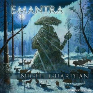 E-Mantra - Night Guardian