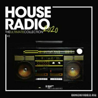 VA - House Radio 2020: The Ultimate Collection #2