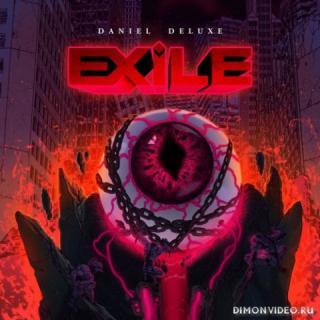 Daniel Deluxe - Exile