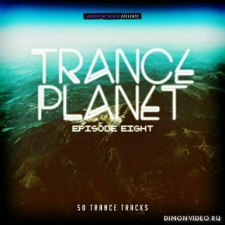 VA - Trance Planet: Episode Eight