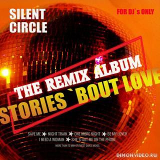 Silent Circle - Stories: The Remix Album (2020)