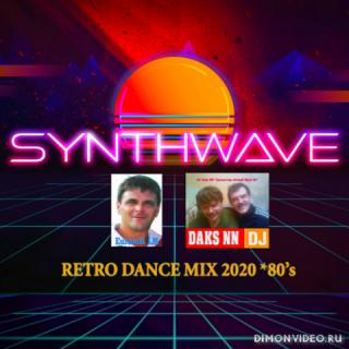 DJ Daks NN™ & Euromix LM - Synthwave 80's (Retro Dance Mix)
