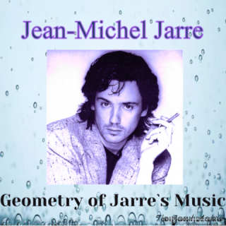 Jean Michel Jarre - Geometry of Jarre`s Music (by The Sound Archive) (2020)