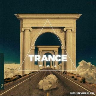 Trance Wax - Trance Wax (2020)