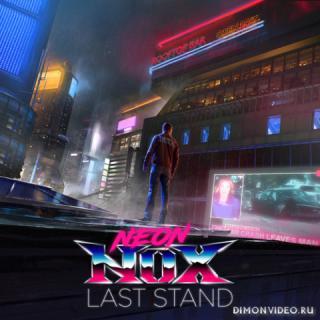 Neon Nox - Last Stand (2020)