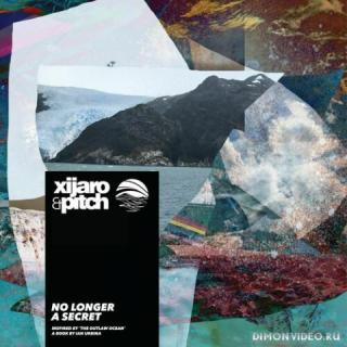 XiJaro & Pitch - No Longer A Secret (2020)