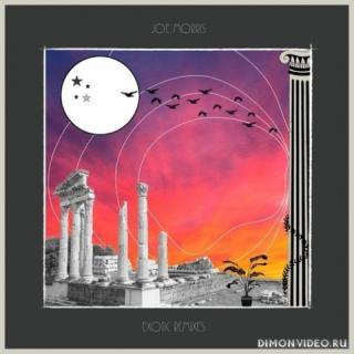 Joe Morris - Exotic Remixes (2020)