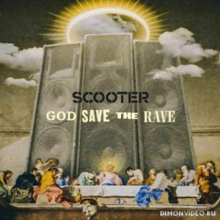 Scooter - God Save the Rave (2021)