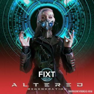 VA - FiXT Neon: Altered (Regeneration) (2021)