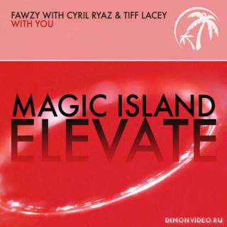 FAWZY with Cyril Ryaz & Tiff Lacey - With You (Extended Mix)