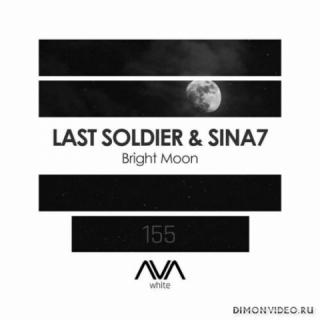 Last Soldier & Sina7 - Bright Moon (Extended Mix)