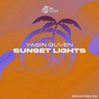 Yasin Guven - Sunset Lights (Original Mix)