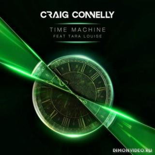 Craig Connelly feat. Tara Louise - Time Machine (Extended Mix)