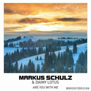 Markus Schulz & Daimy Lotus - Are You With Me (Extended Club Mix)