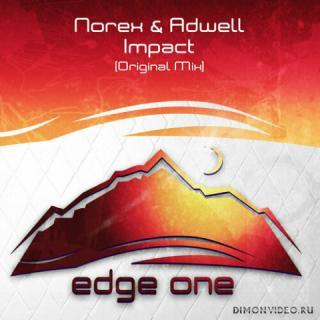 Norex & Adwell - Impact (Original Mix)