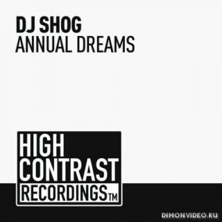 DJ Shog - Annual Dreams (Original Mix)