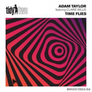 Adam Taylor feat. Claire Willis - Time Flies (Original Mix)