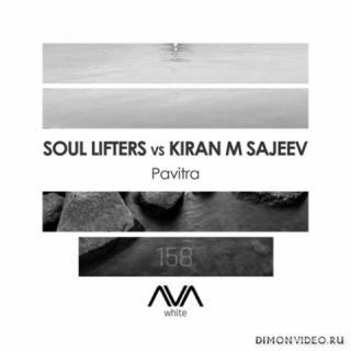 Soul Lifters vs. Kiran M Sajeev - Pavitra (Extended Mix)