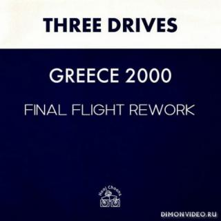 Three Drives - Greece 2000 (Final Flight 2020 Rework)