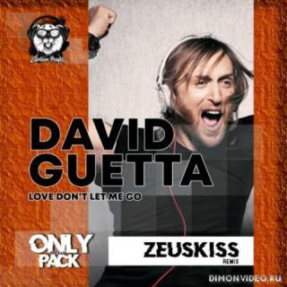 David Guetta - Love Don't Let Me Go (Zeuskiss Remix Radio Edit)
