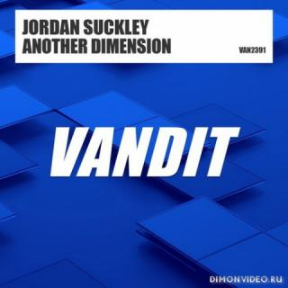 Jordan Suckley - Another Dimension (Extended Mix)