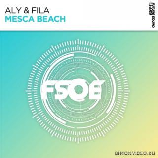 Aly & Fila - Mesca Beach (Extended Mix)