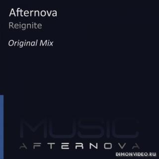 Afternova - Reignite (Original Mix)