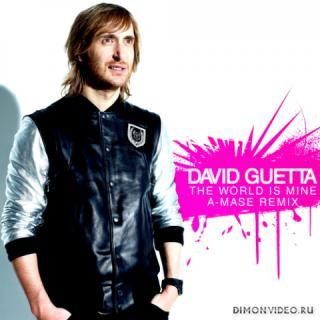 David Guetta - World Is Mine (Akhmetoff Mashup)