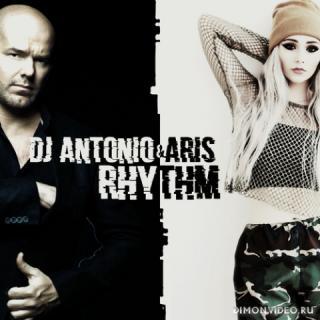 Dj Antonio, Aris - Rhythm (Extended Mix)