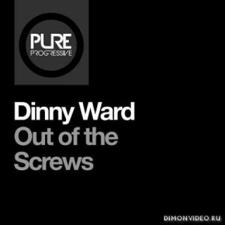 Dinny Ward - Out Of The Screws (Extended Mix)