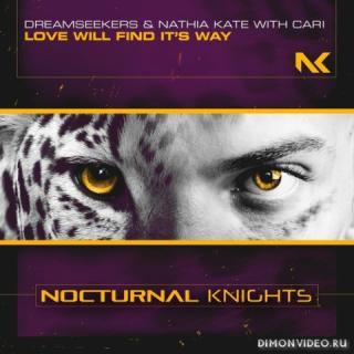 Dreamseekers & Nathia Kate with Cari - Love Will Find It's Way (Extended Mix)