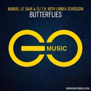 Manuel Le Saux & DJ T.H. with Linnea Schossow - Butterflies (Extended Mix)