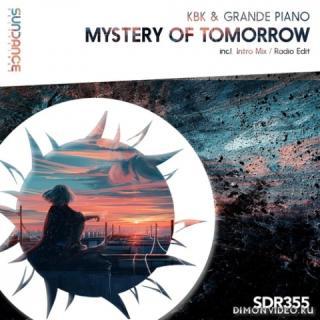 KBK & Grande Piano - Mystery Of Tomorrow (Intro Mix)