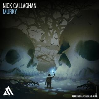 Nick Callaghan - Murky (Extended Mix)