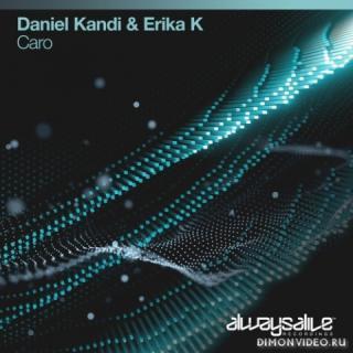 Daniel Kandi & Erika K - Caro (Extended Mix)
