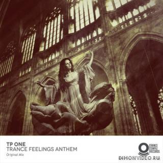 TP One - Trance Feelings Anthem (Original Mix)