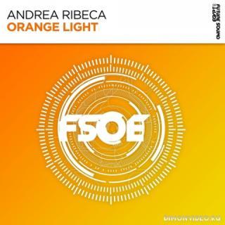 Andrea Ribeca - Orange Light (Extended Mix)
