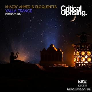 Khairy Ahmed & Eloquentia - Yalla Trance (Extended Mix)
