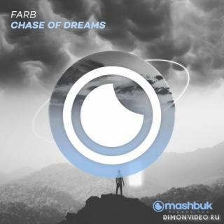 Farb - Chase Of Dreams (Original Mix)