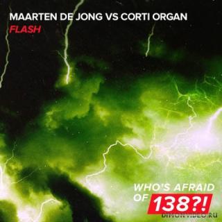 Maarten De Jong vs. Corti Organ - Flash (Extended Mix)